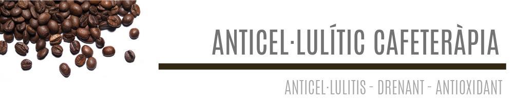 Anticel·lulític cafeteràpia